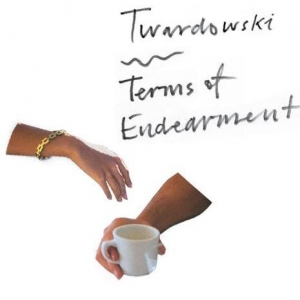 Twardowski - Terms of Endearment EP