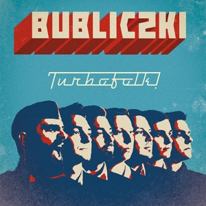 "Bubliczki - ""Turbofolk"" - MP3"